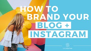 Branding for Influencers and Bloggers - Expert Tips!