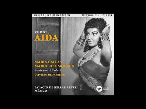"""Verdi """"Aida"""" Maria Callas/Mario del Monaco/Mexico 1951"""