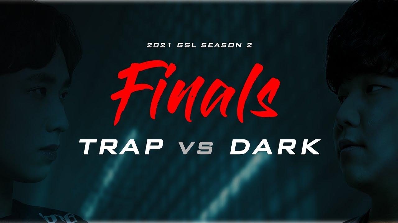 [Promo] 2021 GSL S2 Finals Trap vs Dark