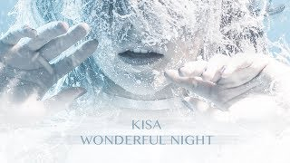 Kisa - Wonderful Night