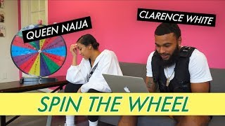 Clarence White & Queen Naija || Spin The Wheel
