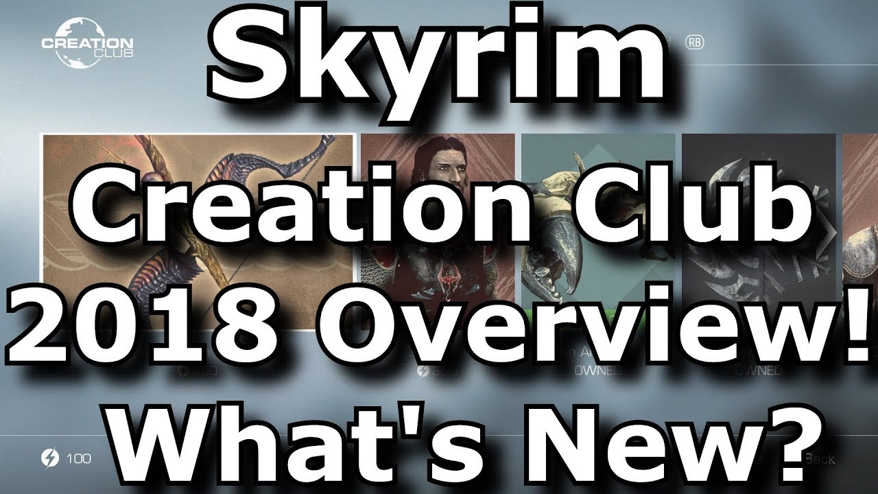 Skyrim Special Edition Creation Club Overview In 2018
