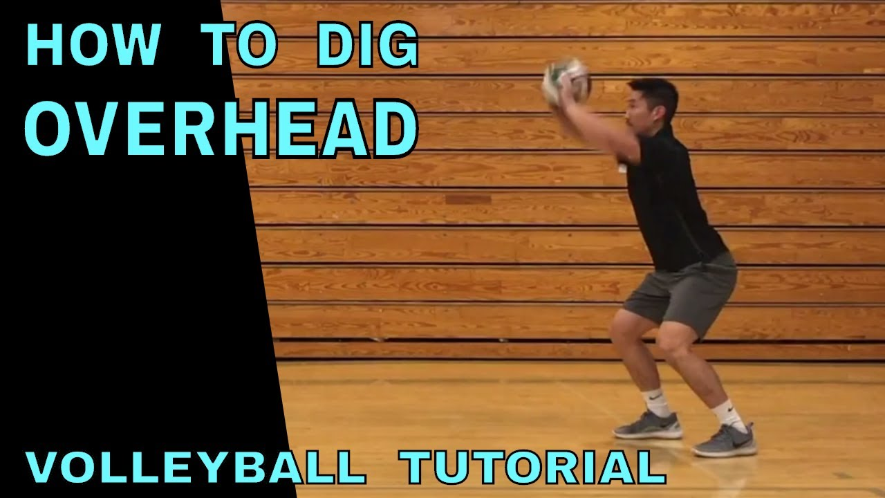 overhead digging how to pass a volleyball tutorial