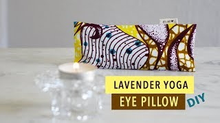 DIY easy eye pillow for yoga and meditation