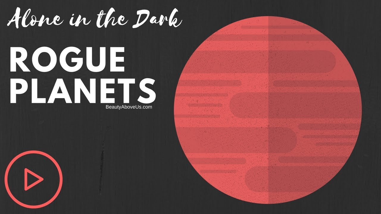 what are rogue planets? - closest rogue planet to earth - space