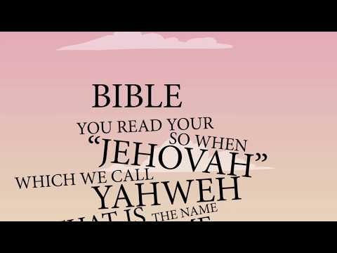 Which Name of God Did Jesus Use? - Yahweh / Jehovah / Adonai