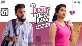Beauty and The Boss || S02 Ep 01 || Bad Times || Wirally Originals || Tamada Media