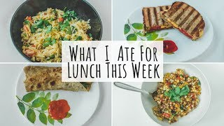What I Ate For Lunch This Week | Quick and Healthy Indian Lunch Ideas | Indian Lunch Recipes