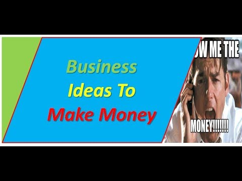 Business Ideas To Make Money - Profitable Small Business Ideas ► How To Make Money