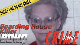 The Boarding House Killer - Crime Stories