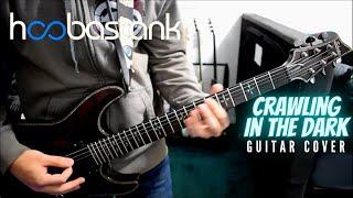 Hoobastank - Crawling In The Dark (Guitar Cover)