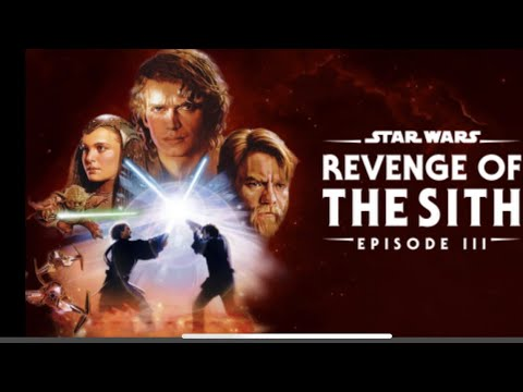 Star Wars Episode Iii Revenge Of The Sith 2005 Spoiler Movie Review Youtube