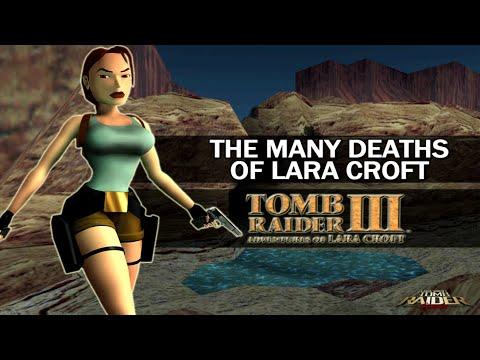 The Many Deaths of Lara Croft - Tomb Raider III : Adventures of Lara Croft (1998)  