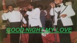 The Pioneers -  GOOD NIGHT MY LOVE (REGGAE LOVER ROCK)