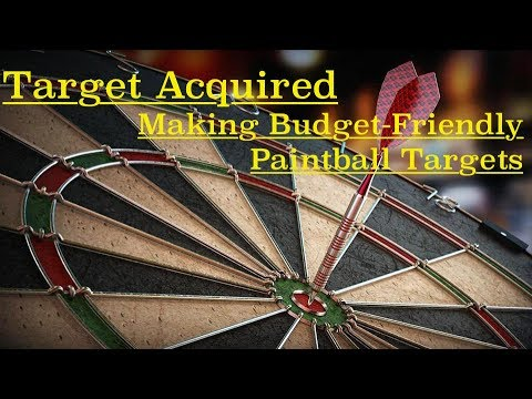 Target Acquired! - Making Budget-Friendly Paintball Targets | How To Play Paintball