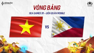 VIỆT NAM - PHILIPPINES - Bảng A - SEA GAMES 30 - Garena Liên Quân Mobile