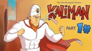 Film Renegado: Retrospectiva Kaliman (Parte 1)