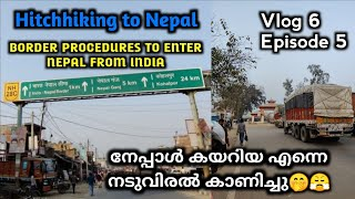 #06 HITCHHIKING TO NEPAL   How Indian Can Enter Nepal By Road   India - Nepal Border   EP05