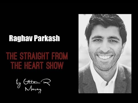 Raghav Parkash on The Straight From The Heart Show