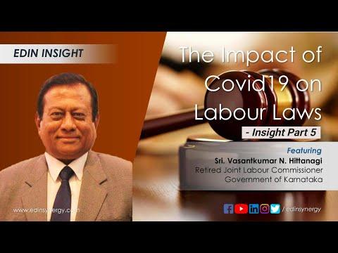 edin-insight-i-the-impact-of-covid19-on-labour-laws-in-india---part-5-i-vasanthkumar-n-hittanagi