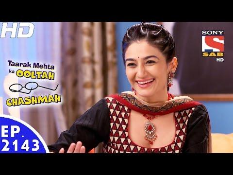 Taarak Mehta Ka Ooltah Chashmah - तारक मेहता - Ep 2143 - 22nd Feb, 2017