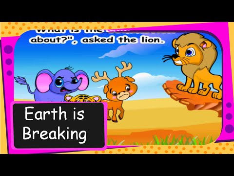 Short funny animal story for kids with moral - The earth is breaking up