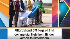 Uttarakhand CM flags off first commercial flight from Hindon Airport to Pithoragarh