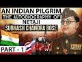 Netaji Subhash Chandra Bose Autobiography - An Indian Pilgrim Part 1 - Know Abou