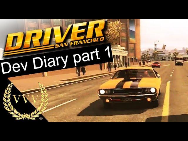 Driver San Francisco Dev Diary 1