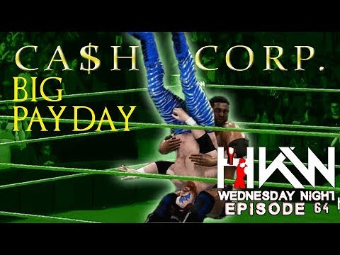 HKW Wednesday Night Episode 64 - Cash is King