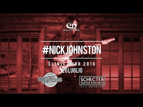 NICK JOHNSTON CLINIC TOUR 2016 @ CENTRO CHITARRE