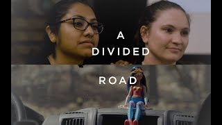 A Divided Road