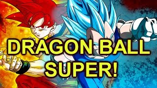 Dragon Ball Super - Dragon Ball Z Sequel! New Series This July! - Disscusion!