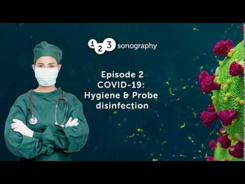 COVID-19 HYGIENE AND PROBE DISINFECTION