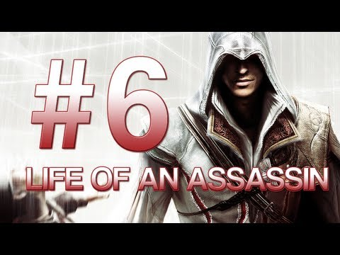 [6] Life of an Assassin (Assassin's Creed 2 w/ GaLm)