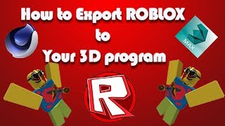 Roblox: How to Export Roblox to any 3D program?