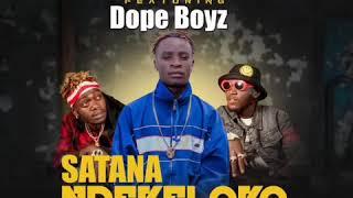 Mossywizzy ft dope boys-satana ndekelako (official audio)