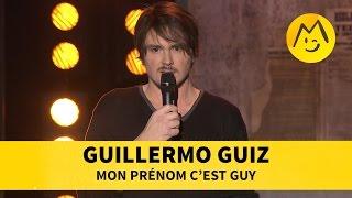Guillermo Guiz - Mon prénom c'est Guy !
