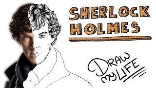 SHERLOCK HOLMES | Draw My Life