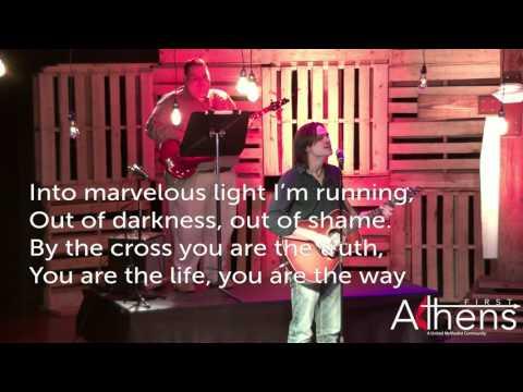 Athens First- Modern Worship Service 4-30-17