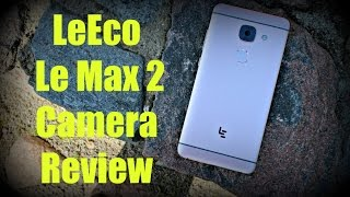 Leeco le max 2 camera review (in-depth)