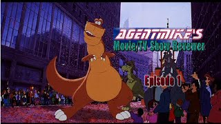 """AgentMike's Movie/TV Show Revewer Episode 1: """"We're Back! A Dinosaur's Story""""  (Pilot Episode)"""