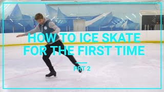How To Ice Skate And Glide For Beginners   For The First Time Learn To Skate Tutorial prt 2