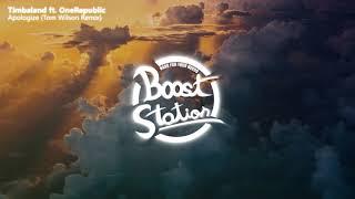 Timbaland - Apologize ft. OneRepublic (Tom Wilson Remix) (Bass Boosted)
