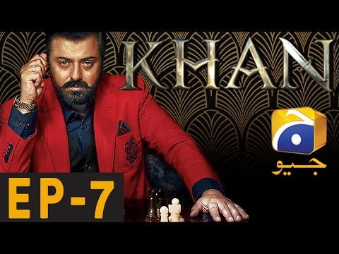 KHAN - Episode 7 | Har Pal Geo