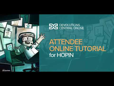 Devolutions Central Online - Attendees Tutorial for Hopin platform