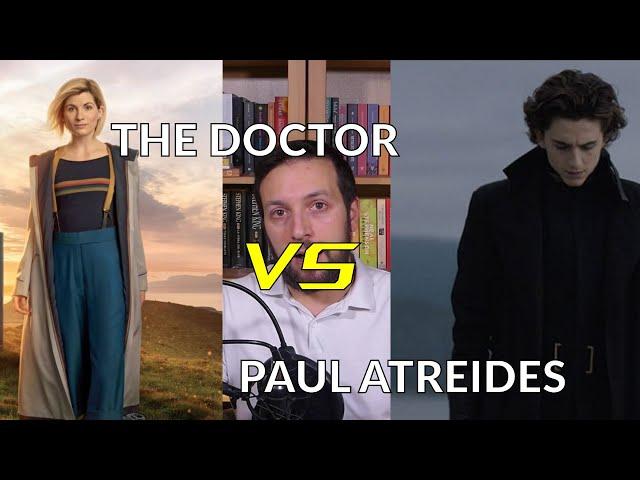 Il Dottore VS Paul Atreides: il problema dei predestinati [Story Doctor]
