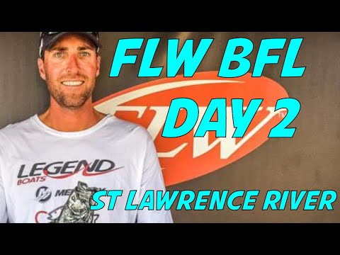 FLW BFL St Lawrence River and Lake Ontario - Day 2 of the 2 day BFL Super Tournament