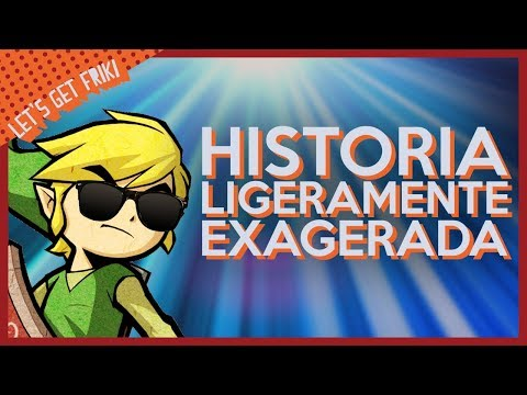 THE LEGEND OF ZELDA - Historia Ligeramente Exagerada