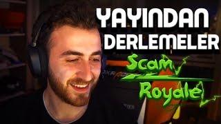 Scam Royale - Yayından Derlemeler #21